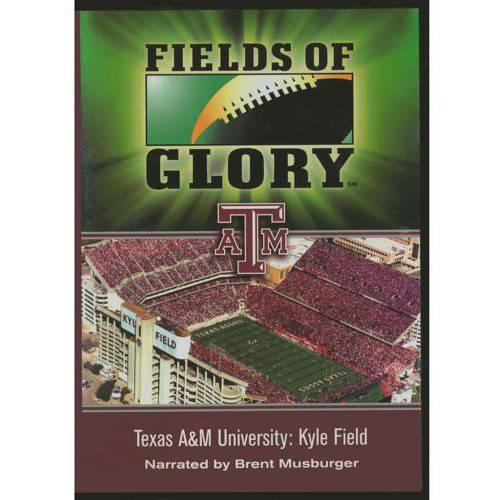 Fields Of Glory: Texas A&M University - Kyle Field