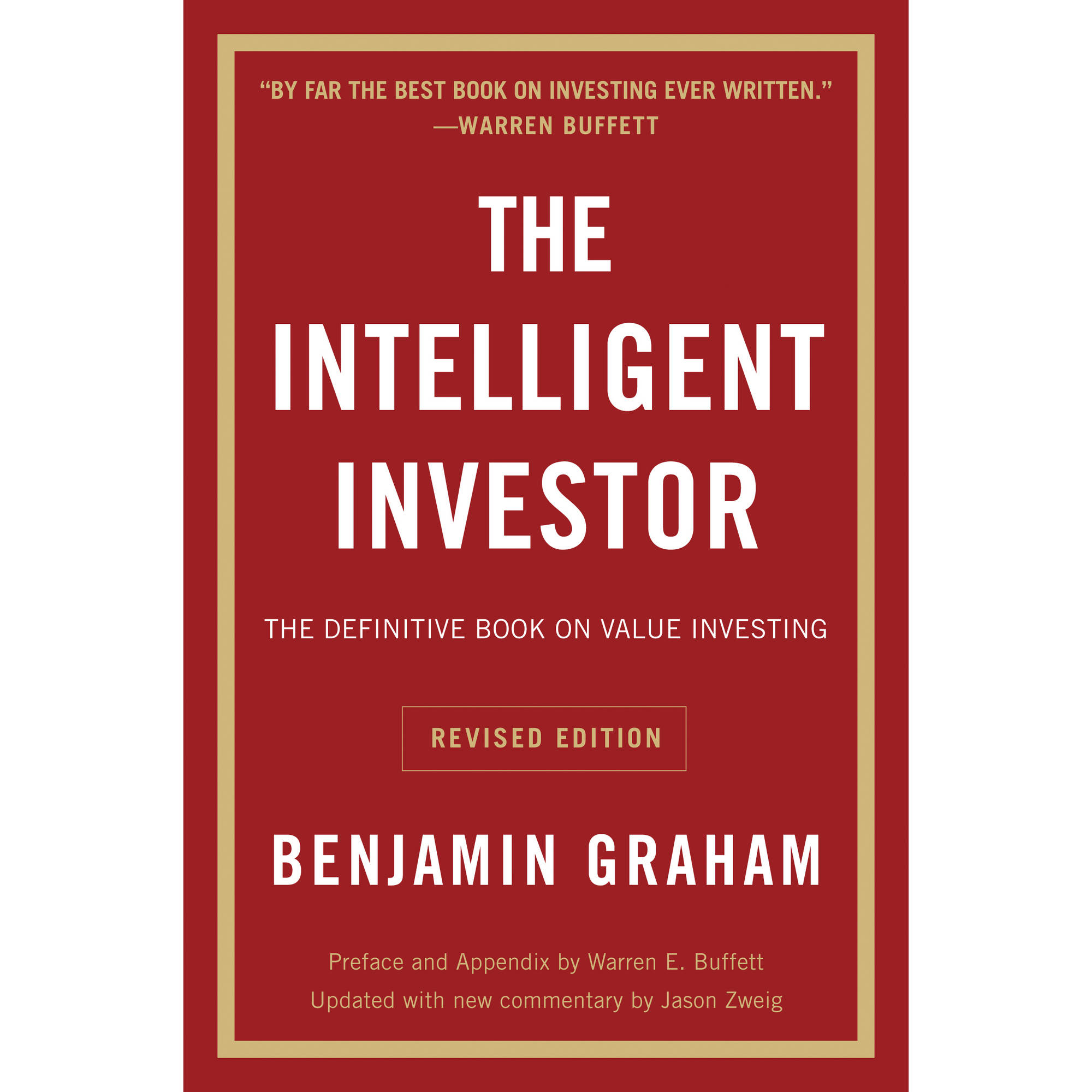 The Intelligent Investor: A Book of Practical Counsel