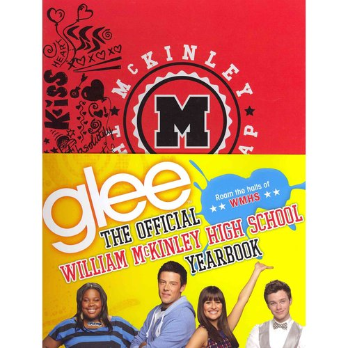 Glee: The Official William McKinley High School Yearbook