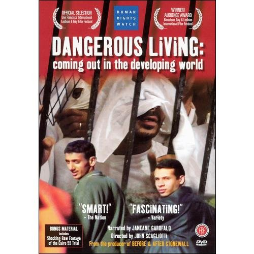Dangerous Living: Coming Out In The Developing Worlds