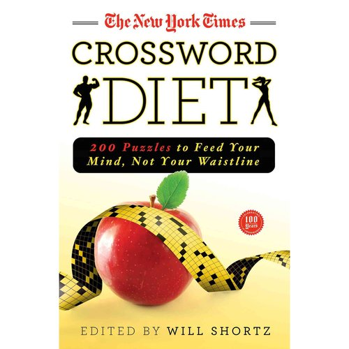 The New York Times Crossword Diet: 200 Puzzles to Feed Your Mind, Not Your Waistline