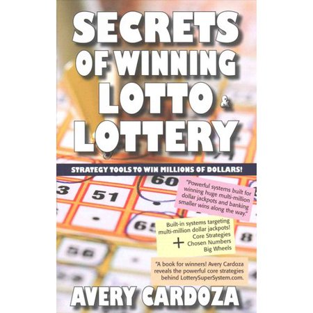 Secrets Of Winning Lotto   Lottery  Strategy Tools To Win Millions Of Dollars