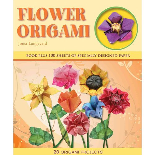 Flower Origami: 20 Origami Projects [With 100 Sheets of Specially Designed Paper]