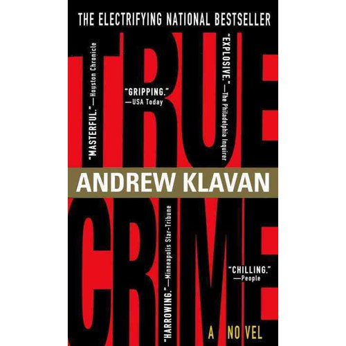 True Crime: The Novel