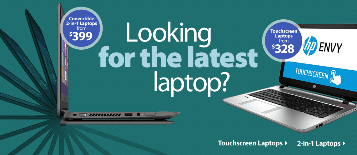 Looking for the latest laptop?