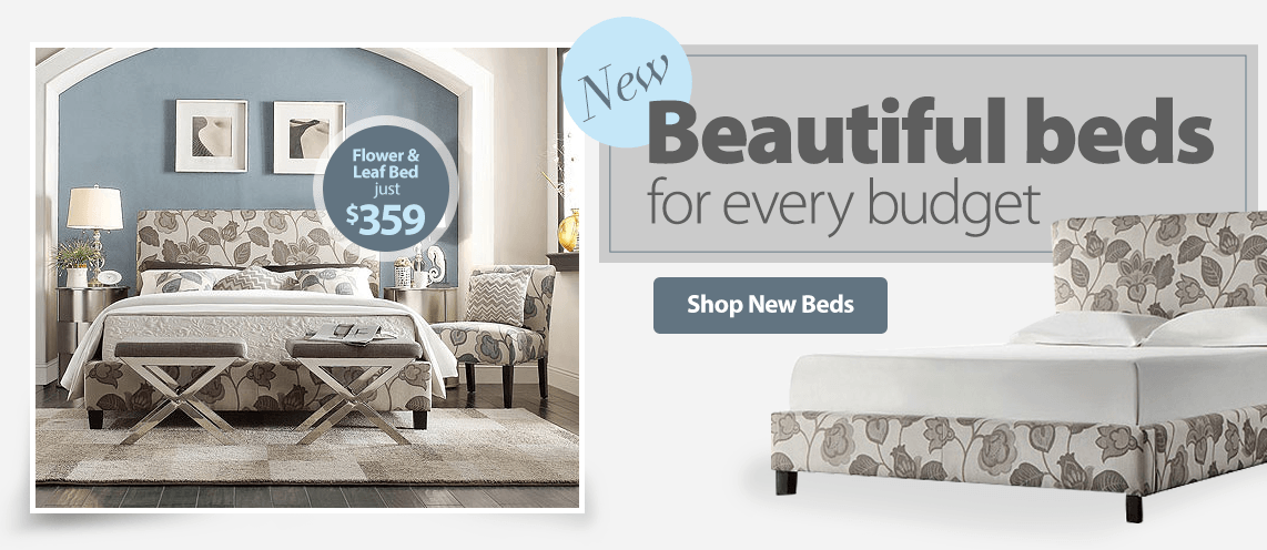 Beautiful beds for every budget.