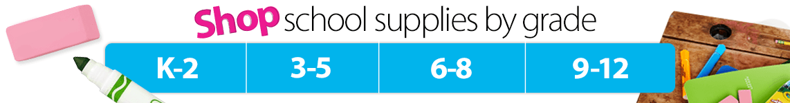 Shop School Supplies by Grade
