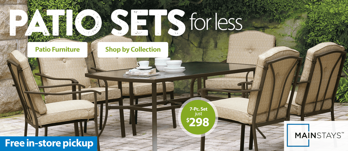 Patio sets for less.