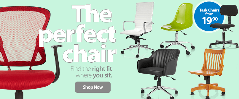 The perfect chair. Find the right fit where you sit.