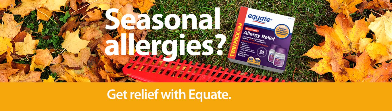 Seasonal allergies?  Get relief with Equate.