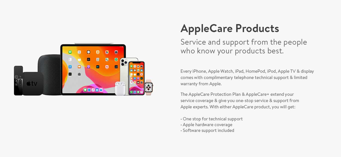 AppleCare Products. Service & support from the people who know your products best.