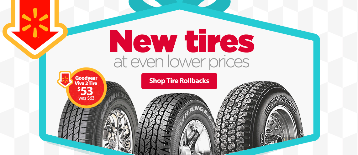 New tires at lower prices - rollbacks