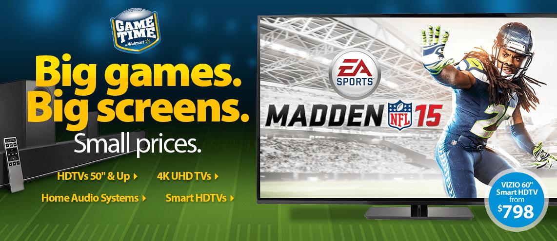 Big Screens. Big Games. Big Screens. Small prices.