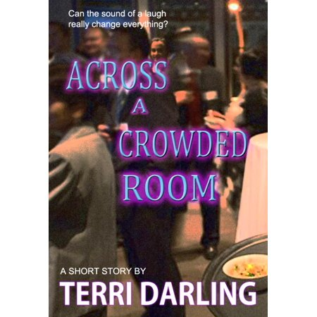 Across a Crowded Room - eBook