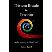 Thirteen Breaths To Freedom - eBook