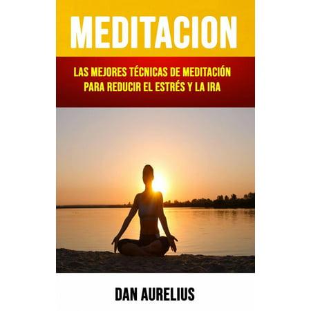Meditación: Las Mejores Técnicas De Meditación Para Reducir El Estrés Y La Ira . - eBook](Las Mejores Decoraciones Para Halloween)