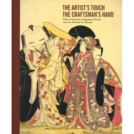 The Artists Touch The Craftsmans Hand  Three Centuries Of Japanese Prints In The Portland Art Museum