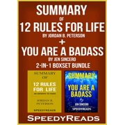 Summary of 12 Rules for Life: An Antidote to Chaos by Jordan B. Peterson + Summary of You Are A Badass by Jen Sincero 2-in-1 Boxset Bundle - eBook