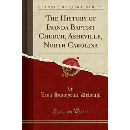The History of Inanda Baptist Church, Asheville, North Carolina (Classic Reprint) (Other)