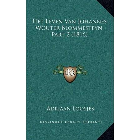 Het Leven Van Johannes Wouter Blommesteyn, Part 2 (1816) - image 1 de 1