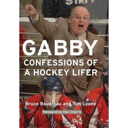 Gabby : Confessions of a Hockey