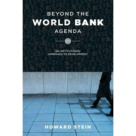 Beyond The World Bank Agenda  An Institutional Approach To Development