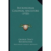 Buckingham Colonial Ancestors (1920)