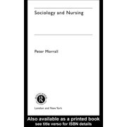 Sociology and Nursing - eBook