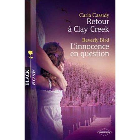 Retour à Clay Creek - L'innocence en question (Harlequin Black Rose) - eBook ()