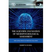 The Scientific Foundation of Neuropsychological Assessment - eBook