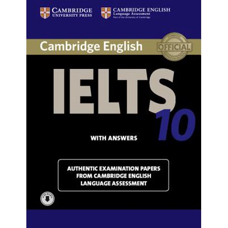 Cambridge Ielts 10 Student's Book with Answers with Audio : Authentic  Examination Papers from Cambridge English Language Assessment