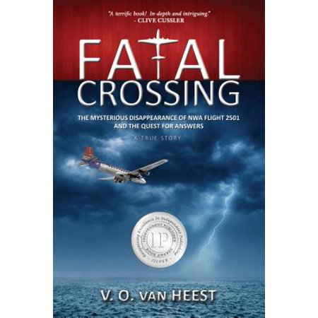 Fatal Crossing : The Mysterious Disappearance of NWA Flight 2501 and the Quest for Answers - Nwa Halloween