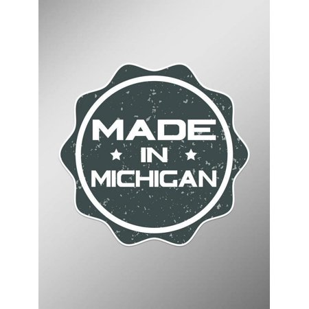 Made In Michigan >> Made In Michigan Rugged Vinyl Decals Stickers Two Pack Cars Trucks Vans Windows Walls Laptop Cups Printed 2 5 X 2 5 Inch Decals Kcd1598