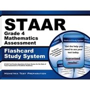 Staar Grade 4 Mathematics Assessent Flashcard Study System: Staar Test Practice Questions & Exam Review for the State of Texas Assessments of Academic Readiness