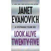 Stephanie Plum: Look Alive Twenty-Five : A Stephanie Plum Novel (Series #25) (Paperback)