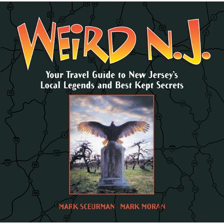 Weird n.j. : your travel guide to new jersey's local legends and best kept secrets: (The Best Football Jersey)