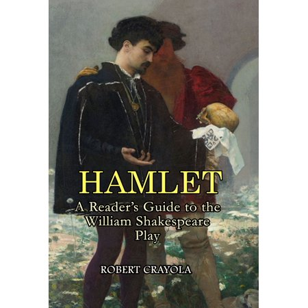 Hamlet: A Reader's Guide to the William Shakespeare Play -