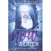 Now and Later: Eight Young Adult Short Stories - eBook