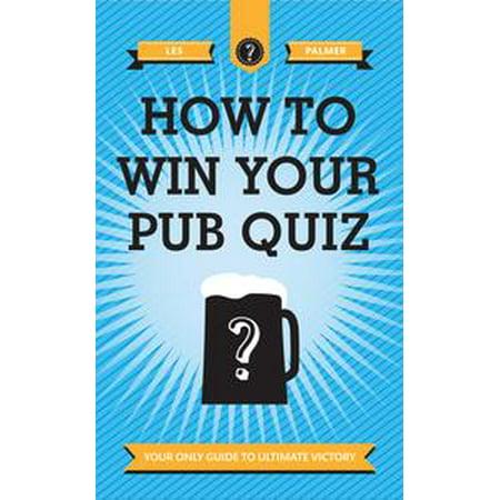 How To Win Your Pub Quiz - eBook - Le Quiz D'halloween