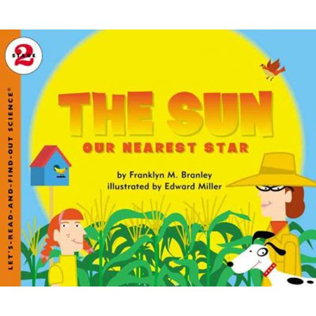 The Sun: Our Nearest Star (Let's-Read-And-Find-Out Science Books)