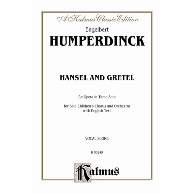 Alfred 00-K06249 Hansel and Gretel - Music Book