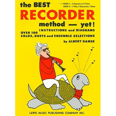 The Best Recorder Method - Yet! Book 1