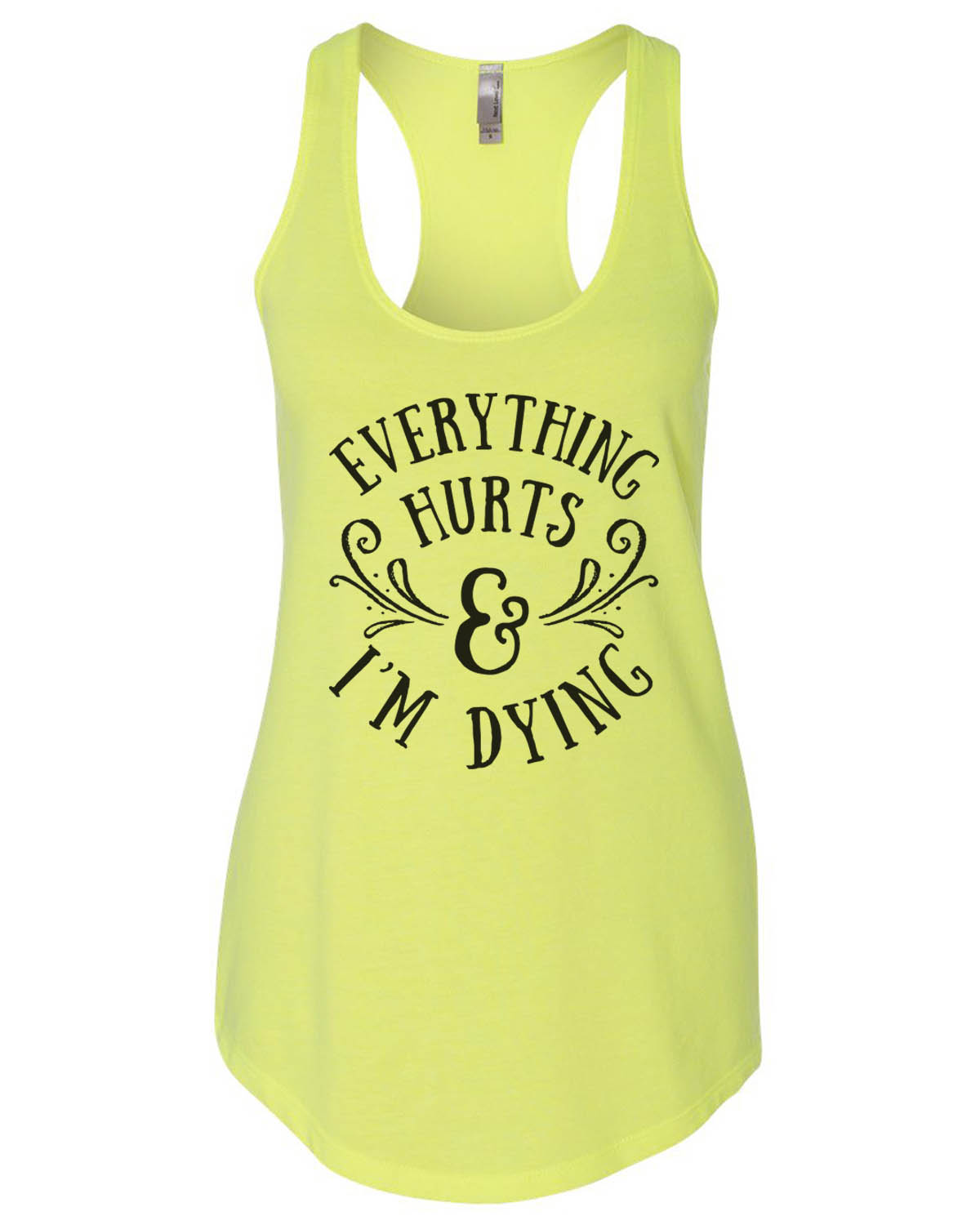 "Women's ""Everything Hurts And I'm Dying"" Funny Flowy Workout - Gym Tank Top Large, Cancun Blue"