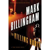 The Killing Habit : A Tom Thorne Novel