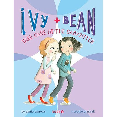 Ivy and Bean: Take Care of the Babysitter - Book (Ivy Bean Take Care Of The Babysitter)
