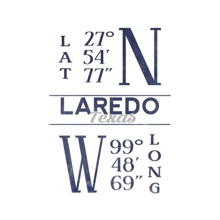 Laredo, Texas - Latitude and Longitude (Blue) Print Wall Art By Lantern Press