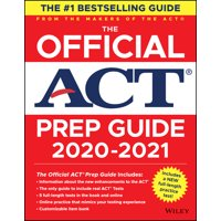 The Official ACT Prep Guide 2020 - 2021, (Book + 5 Practice Tests + Bonus Online Content) (Paperback)