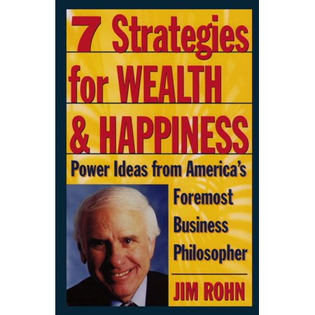 7 Strategies for Wealth & Happiness : Power Ideas from America's Foremost Business Philosopher - Business Halloween Ideas
