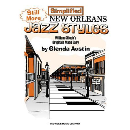 Still More Simplified New Orleans Jazz (New Orleans Jazz Sheet Music)
