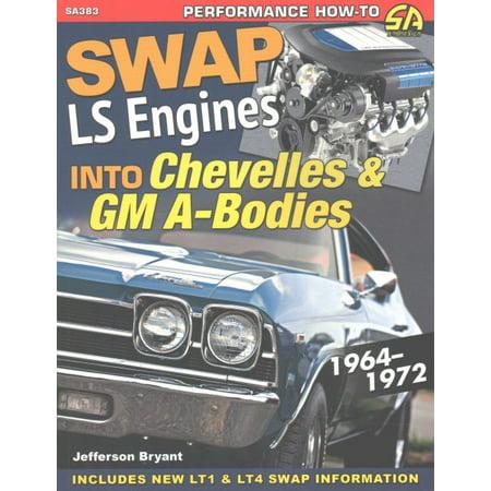 Swap Ls Engines Into Chevelles & GM A-Bodies: - Vtec Engine Swap